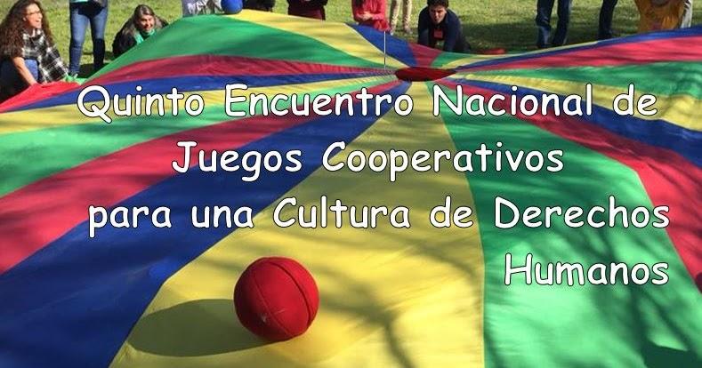 Edhuca: Quinto Encuentro Nacional de Juegos Cooperativos para una ...
