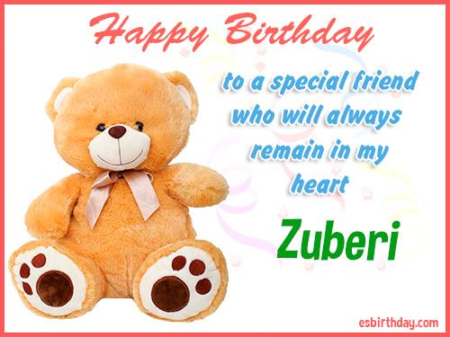 Zuberi Happy Birthday friend