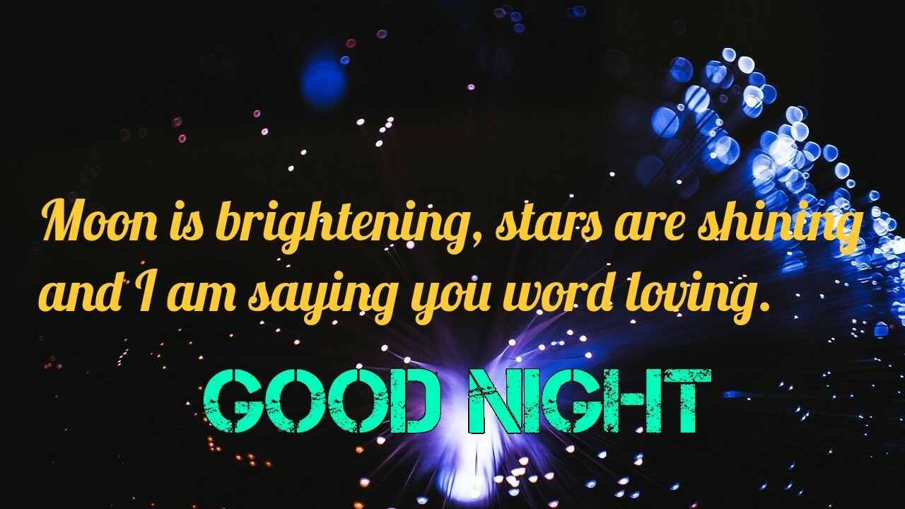Moon is brightening, Stars are shining - Romantic Good Night Love Image for Him