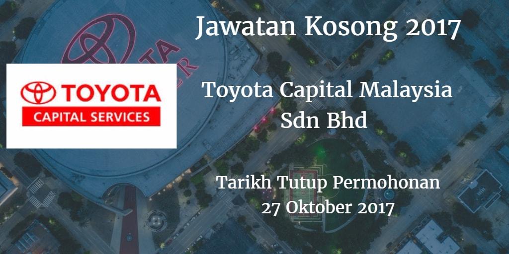 Jawatan Kosong Toyota Capital Malaysia Sdn Bhd 27 Oktober 2017