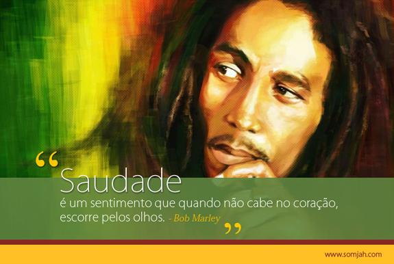 Frases De Bob Marley: TUDO JUNTO E MISTURADO!!!: FRASES DE BOB MARLEY