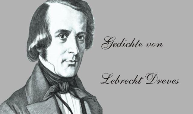 Gedichte Und Zitate Fur Alle Gedichte Von Leberecht Dreves