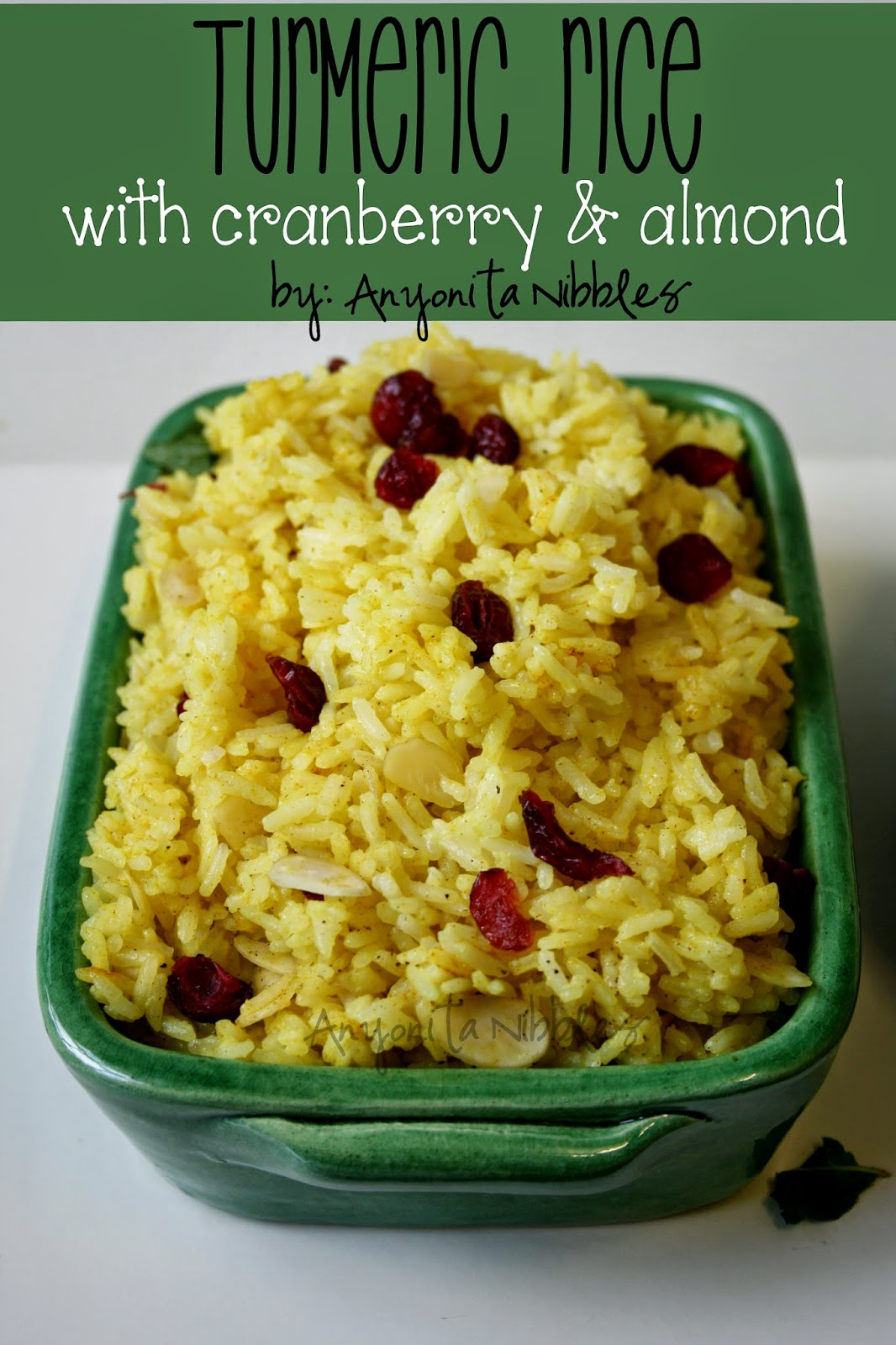 Easy #turmeric rice with #cranberry and #almonds | Anyonita Nibbles