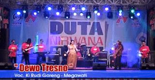 Lirik Lagu Dewo Tresno (Dan Artinya) - Ki Rudi Gareng Ft Megawati