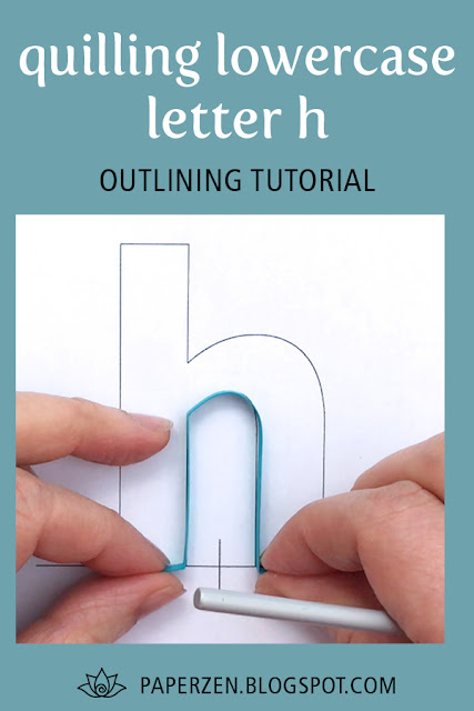 quilling lowercase letter h - how to outline monogram tutorial and pattern