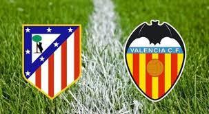 مشاهدة مباراة اتلتيكو مدريد وفالنسيا اليوم بث مباشر فى الدورى الاسبانى