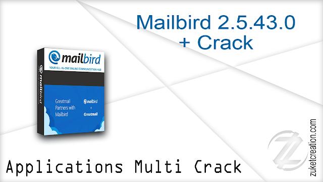 Mailbird 2.5.43.0 + Crack
