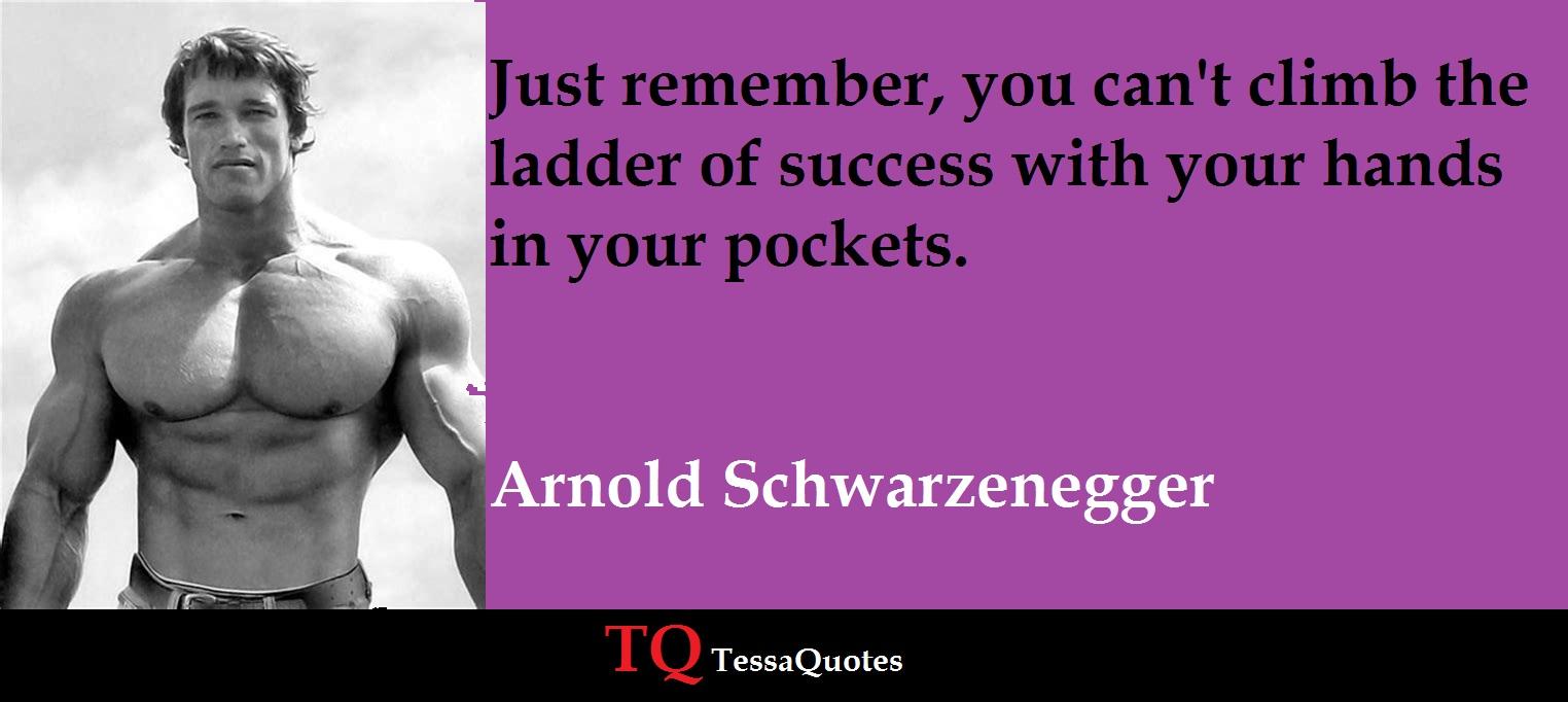 Arnold Schwarzenegger Quotes   Arnold Schwarzenegger Quotes
