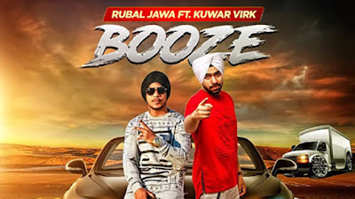 Booze Lyrics - Rubal Jawa Ft Kuwar Virk | Punjabi Song 2017