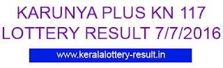 Karunya Plus KN 117 Lottery result, Kerala Karunya plus KN117 lottery, Today's Karunya Plus KN-117 lottery, Lottery result KN 117 today, Karunya Plus-KN 117, Karunya Plus Lottery result 7-7-2016, Kerala Bhagya kuri KN117 results today 7/7/2016, Kerala Karunya Plus Lottery results today 7-7-2016