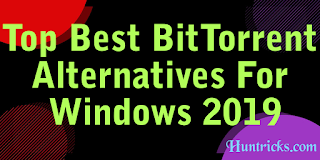 Top Best BitTorrent Alternatives For Windows 2019
