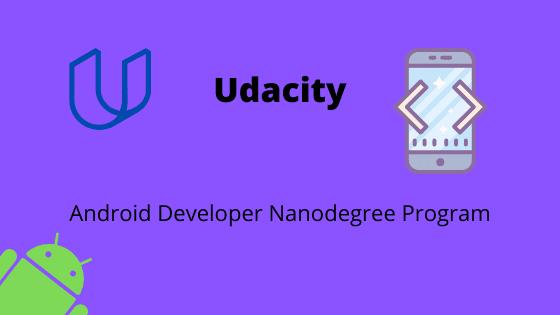 Udacity | Android Developer Nanodegree Program course | Free download
