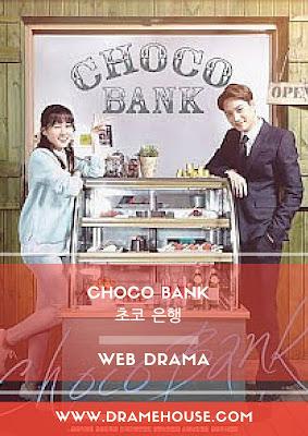 Sinopsis Web Drama Choco Bank Park Eun Bi & Kai EXO
