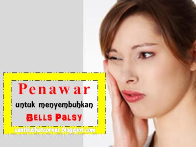 penawar untuk menyembuhkan bells palsy