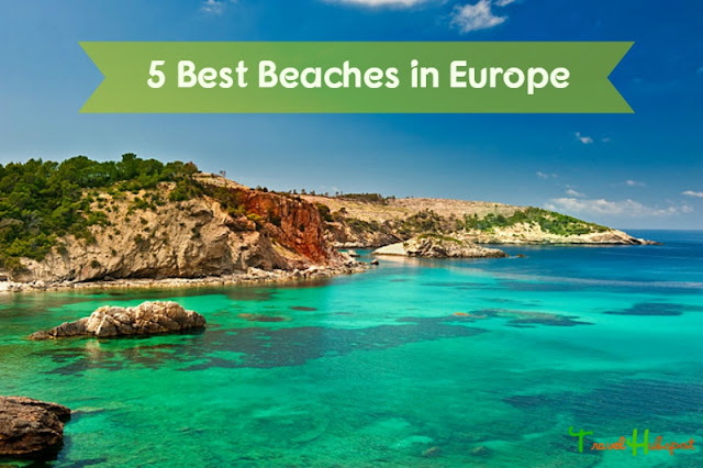 5 Best Beaches in Europe