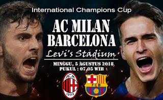 ac milan vs barcelona icc 5 agustus 2018