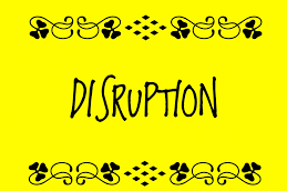 Apakah Disruption Itu?