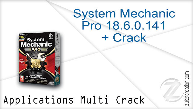 System Mechanic Pro 18.6.0.141 + Crack