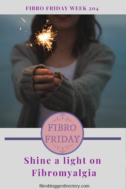 Shine A Light On Fibro - Fibro Friday week 204