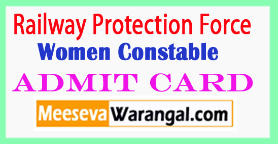 RPF Women Constable Admit Card 2017