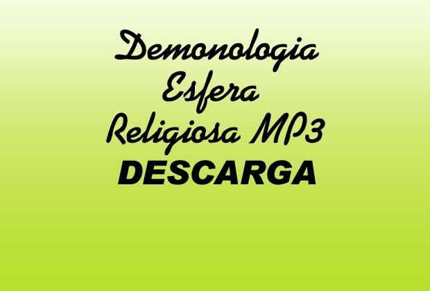 Demonología Esfera Religiosa MP3