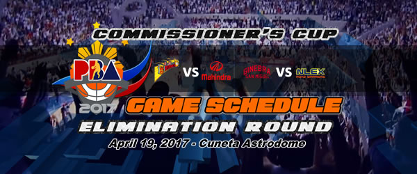 List of PBA Game(s) Wednesday April 19, 2017 @ Cuneta Astrodome