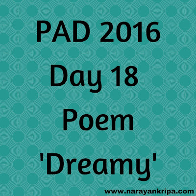 Image: PAD Day 2016 poem 'Dreamy'