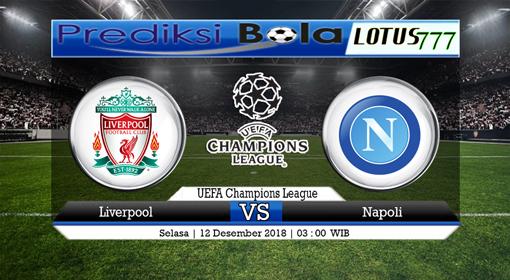 PREDIKSI SKOR Liverpool vs Napoli 12 DESEMBER 2018