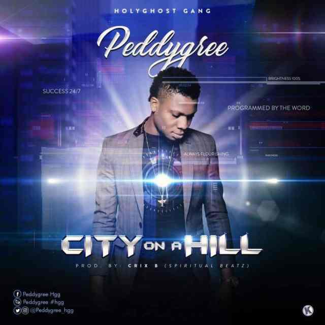 Music: City On A Hill - Peddygree
