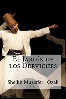 Sheikh Muzzafer Ozak - El Jardín de los Derviches