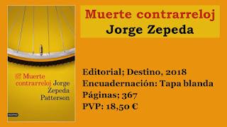 https://www.elbuhoentrelibros.com/2018/09/muerte-contrarreloj-jorge-zepeda.html