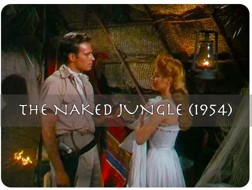 Charlton Heston and Eleanor Parker in The naked jungle (1954)