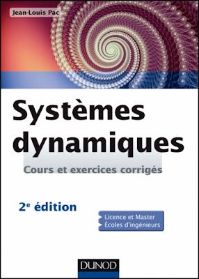 Télécharger Livre Gratuit Systèmes dynamiques, Cours et exercices corrigés pdf