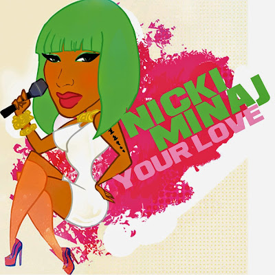 Your Love Lyrics (Nicki Minaj) - Pink Friday: Roman Reloaded (2010)