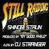 Shinobi Stalin feat. DJ Stranger - Still Raiding