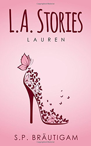 https://www.amazon.de/L-Stories-Lauren-S-P-Br%C3%A4utigam-ebook/dp/B075HQLLMY/ref=tmm_kin_swatch_0?_encoding=UTF8&qid=1506436080&sr=8-2#reader_B075HQLLMY