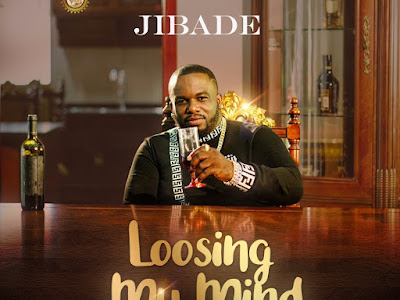 MP3 & VIDEO: Jibade - Loosing My Mind