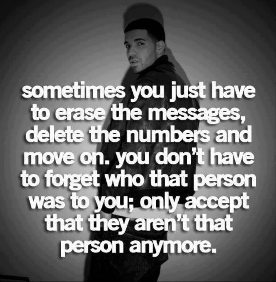 Quotes About Move On From Heartbreak: Sometimes You Just Have To Erase The Messages, Delete The