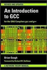 An Introduction to GCC for the GNU Compilers gcc and g++