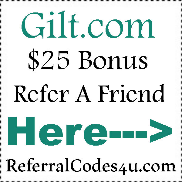 Gilt.com Refer A Friend Program 2016-2021, Gilt Free Shipping Coupons August, September, October