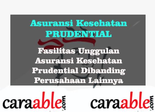 asuransi kesehatan prudential : fasilitas utama unggulan prudential