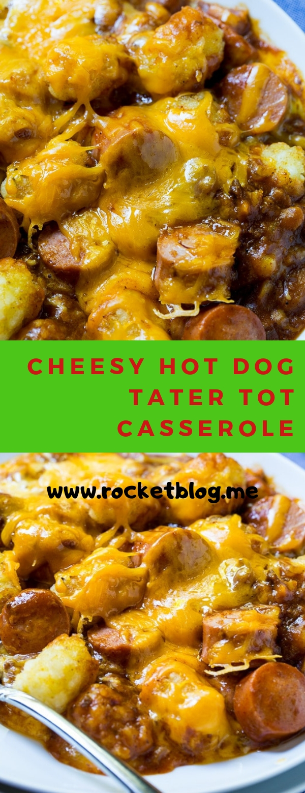 Cheesy Hot Dog Tater Tot Casserole #CHEESY #HOTDOG #CASSEROLE