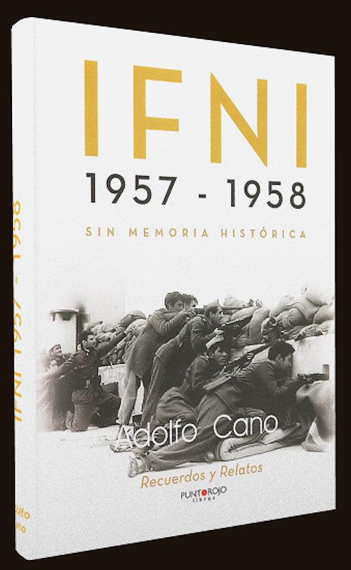 IFNI 1957-1958. Sin memoria histórica