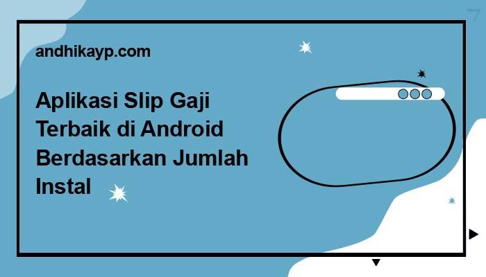 aplikasi slip gaji android terbaik