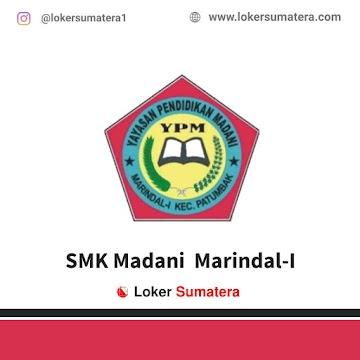 Lowongan Kerja Deli Serdang, SMK Madani Marindal-I Juli 2021