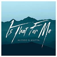Baixar Is That For Me - Anitta & Alesso MP3
