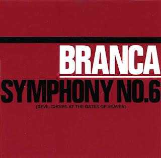 Glenn Branca, Symphony No. 6 (Devil Choirs at the Gates of Heaven)