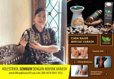 Khasiat Minyak Varash untuk Kolesterol
