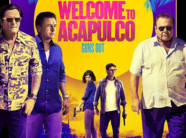 Welcome to Acapulco (Film 2019)