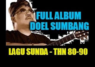 Kumpulan Lagu Mp3 Terbaik Doel Sumbang Full Album Pop Sunda Lengkap